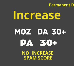 Increase Domain Authority to 30 Plus - Increase DA to 30 Plus